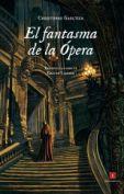 El fantasma de la Ópera, de Gaston Leroux