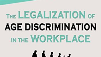 Making Excuses for Age Discrimination – AGE DISCRIMINATION IN EMPLOYMENT