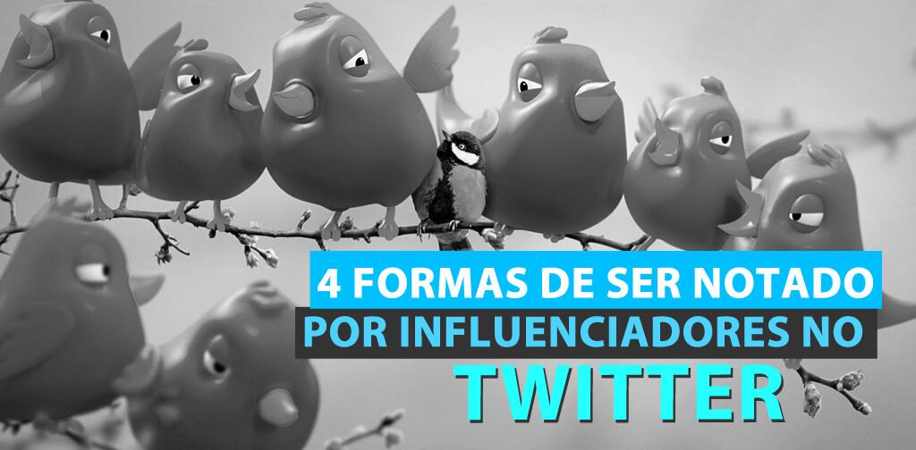 4 formas de ser notado por influenciadores no Twitter