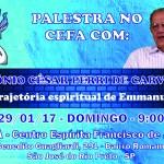 """CEFA – """"Trajetória espiritual de Emmanuel"""" em São José do Rio Preto – SP"""