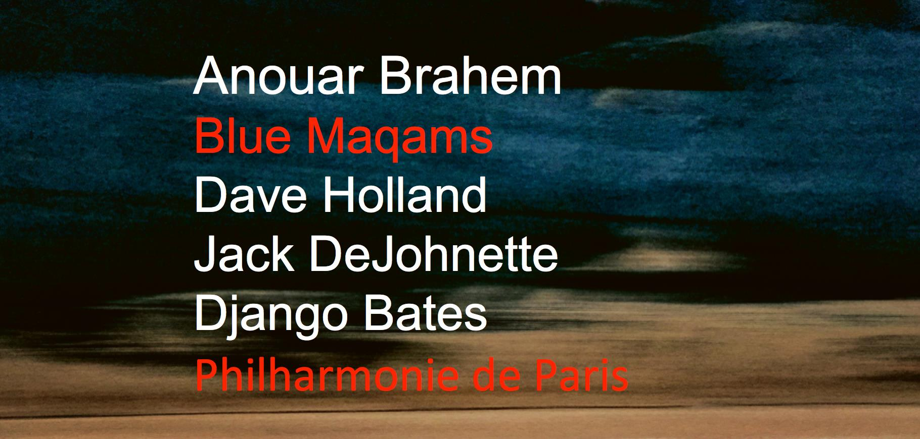 Anouar Brahem « Blue Maqams » at Philharmonie de Paris