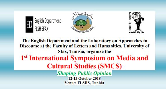 1ST INTERNATIONAL SYMPOSIUM ON MEDIA AND CULTURAL STUDIES (SMCS) SHAPING PUBLIC OPINION