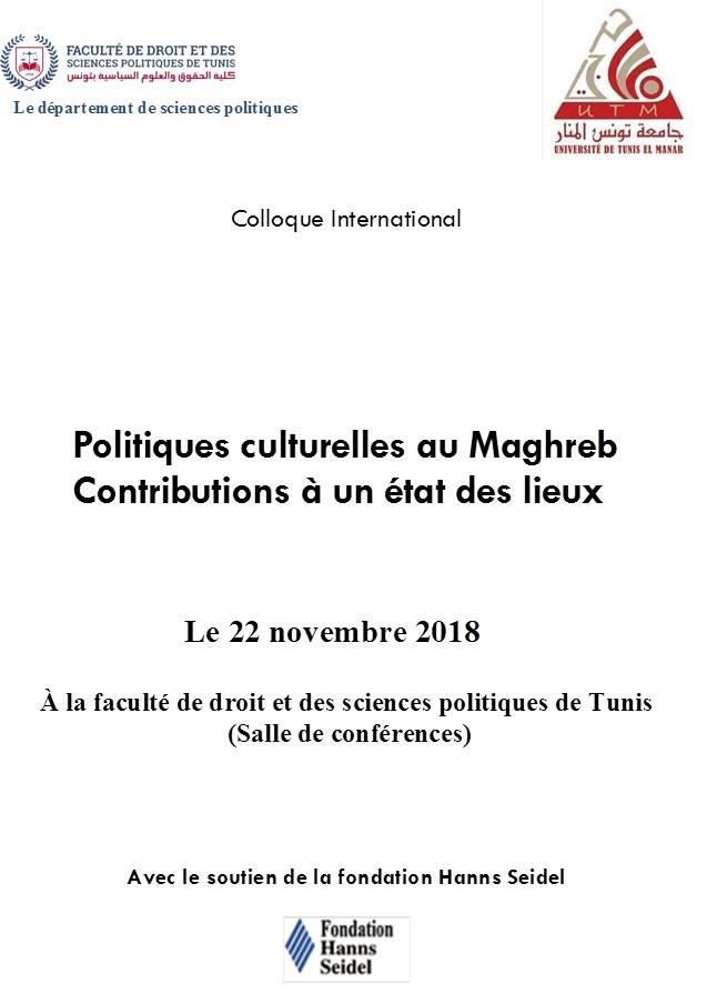 Colloque international: Politiques culturelles au Maghreb. Contributions à un état des lieux.