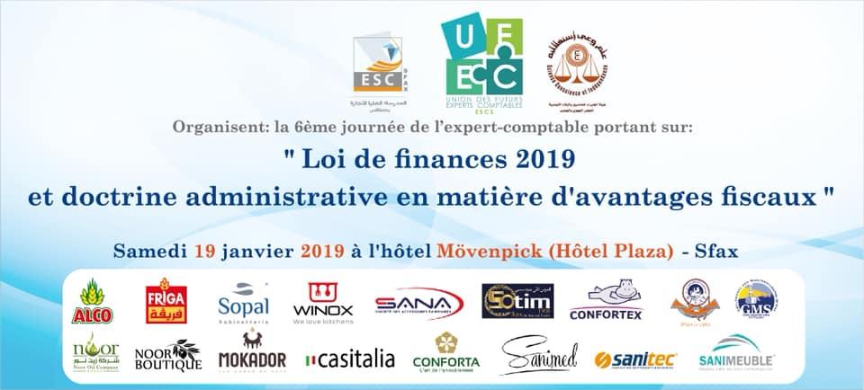 La 6ème journée de l'expert-comptable portant sur : » Loi de finances 2019 et doctrine administrative en matière d'avantage fiscaux »