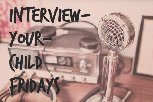 interview your child fridays