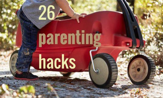 26 parenting hacks