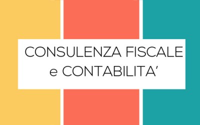 CONSULENZA FISCALE E CONTABILITA'