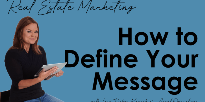 Marketing Plan for REALTORS® - Define Your Message