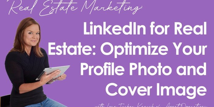 LinkedIn for Real Estate Professionals and REALTORS®