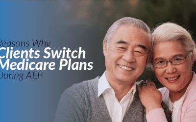 Reasons Why Clients Switch Medicare Plans During AEP