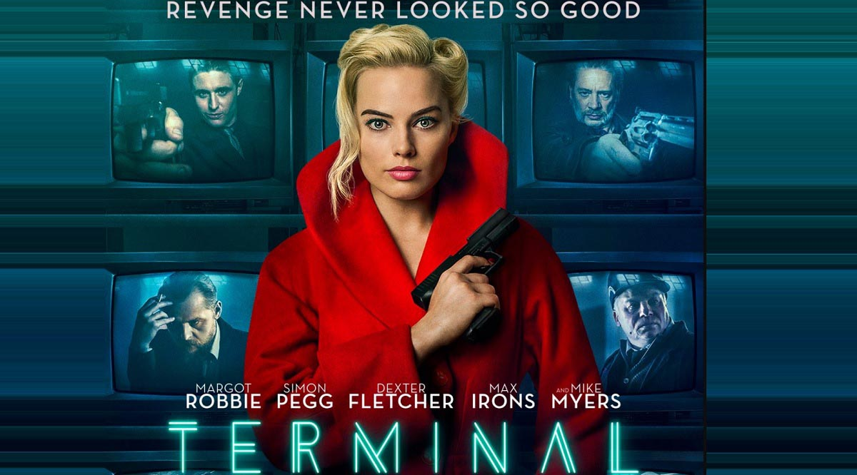 Movie Poster 2019: Terminal Movie 2018 Certificate For