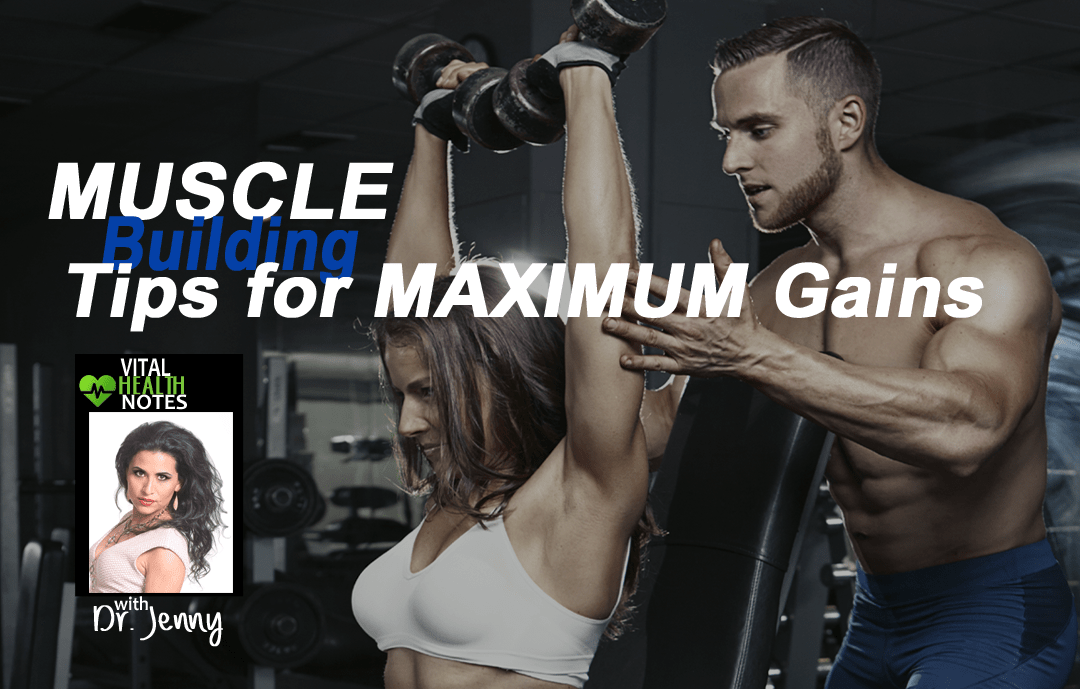 Muscle Building 9 Tips For Maximum Gains Agevital Com