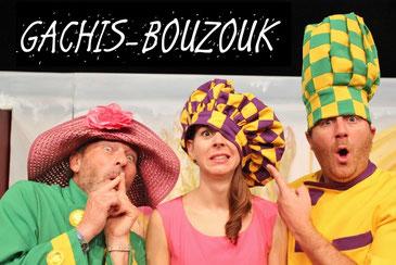 Spectacle Gachis-Bouzouk