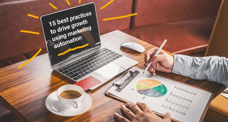 15 Marketing automation best practices to drive growth