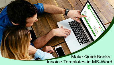 Make QuickBooks Invoice Templates in MS Word 1 844 313 4854 How to Make QuickBooks Invoice Templates in MS Word