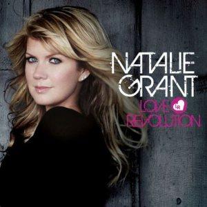 Natalie Grant-Love Revolution