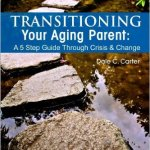 Transitioning Your Aging Parent