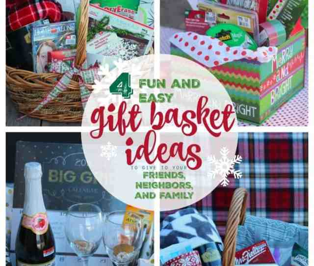 Fun And Easy Gift Basket Ideas To Give To Your Friends Neighbors And Family