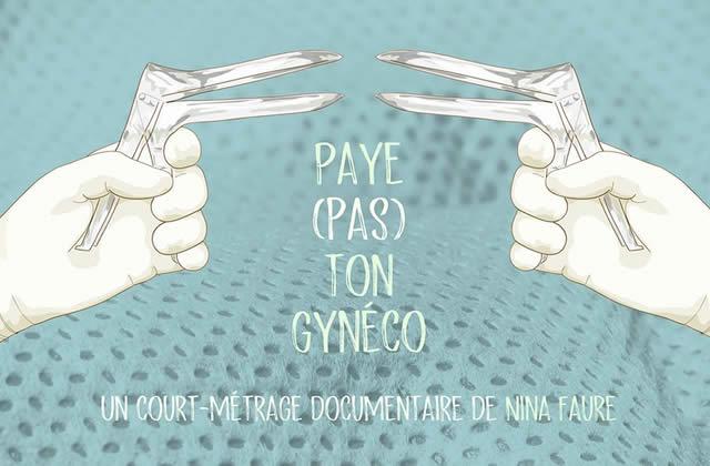 «Paye (pas) ton gynéco», rapport du Haut Conseil de l'Egalité entre les femmes et les hommes : constat alarmant de la prise en charge gynécologique et obstétricale des femmes