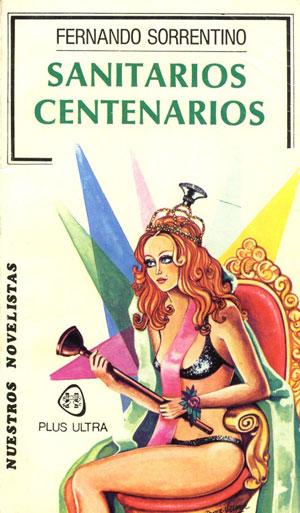 Resultado de imagen para Sanitarios centenarios novela
