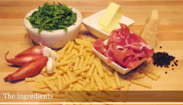 Ziti with Bladder Campion and Parma Ham - The ingredients