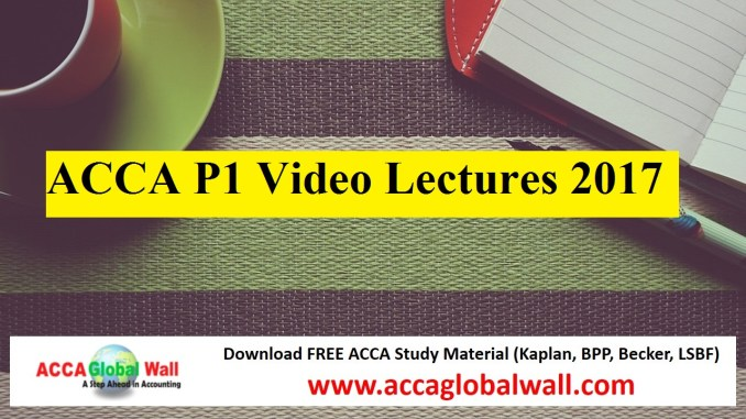 ACCA P1 Video Lectures 2017