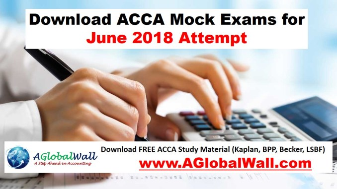Download ACCA Mock Exams for June 2018 Attempt