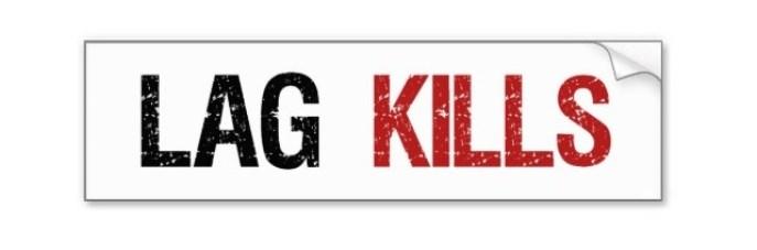 lag_kills_gamers_bumper_sticker-ra8337f2c6c504a069194c052d9544f46_v9wht_8byvr_512