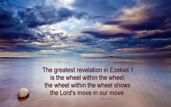 The Lord's Move is in Our Move - He is the Wheel Within the Us as the Wheel [The greatest revelation in Ezekiel 1 is the wheel within the wheel; the wheel within the wheel shows the Lord's move in our move (Ezek. 1:15-16).]