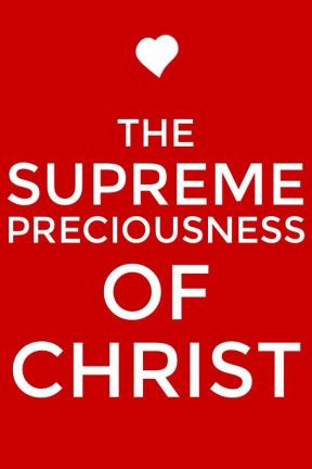 We need to have a divine sense of value in order to appreciate the supreme preciousness of Christ and the exceeding worth of the church!