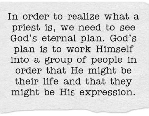 Realizing what a Priest is According to God's Eternal Plan as Revealed in the Bible