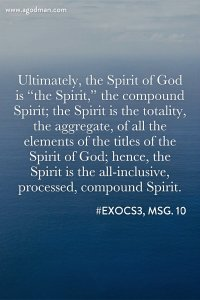 Experiencing the Spirit as the Spirit of Glory and the Sevenfold Intensified Spirit