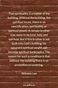 The Emphasis in the Bible is on God's Building; our Unique Need is to be Built Up