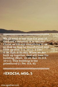 Taking Christ as Life and Everything for us to be Transformed and Built up Together