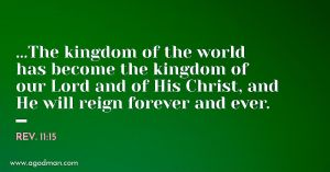 The Work of the Church today is to bring in the Kingdom of God on the Earth