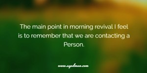 We are Contacting a Person during our Practice of Morning Revival!