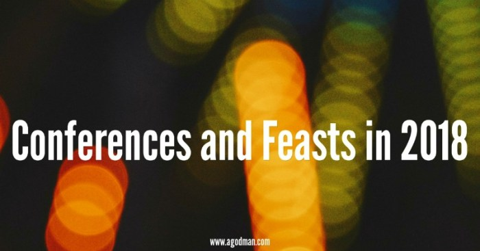 2018 Conferences and Feasts in the Church Life