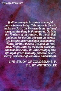 God's Economy is to Work Christ into us; the New Man is Christ Spreading and being Enlarged