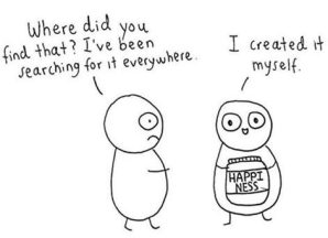 Happiness created myself