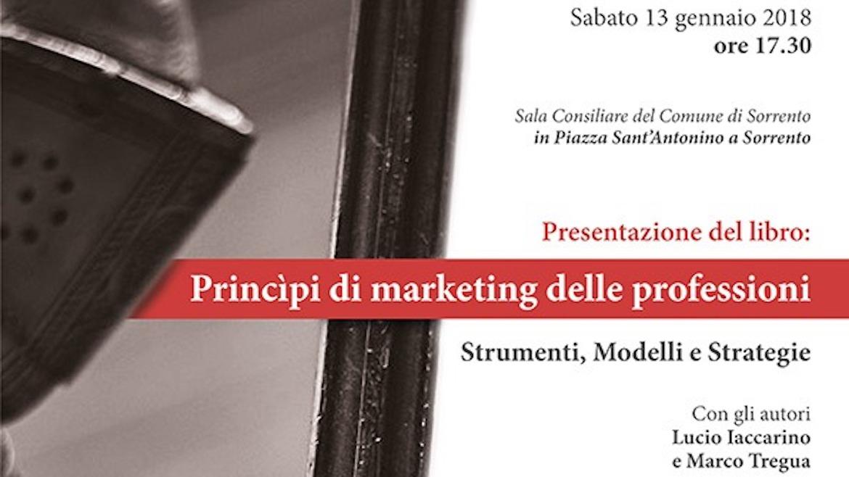 """Libri. """"Principi di Marketing delle Professioni"""", manuale per i professionisti"""