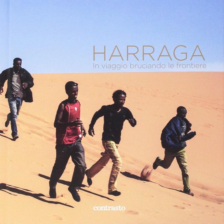 Harraga: in viaggio bruciando le frontiere
