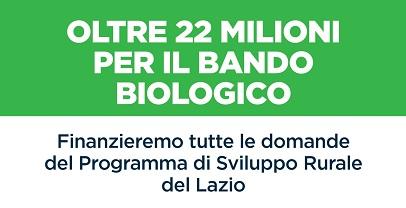 Regione Lazio. AGRICOLTURA: PREDISPOSTO PAGAMENTO TUTTE DOMANDE BANDO BIOLOGICO