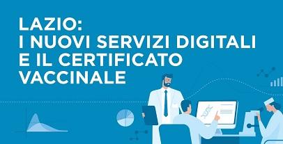 Lazio: i nuovi servizi digitali e il certificato vaccinale