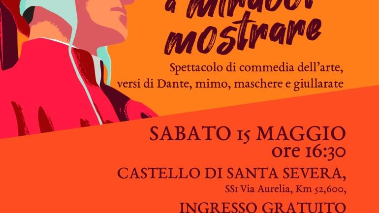 Dante al Castello di Santa Severa:  Da cielo in terra a miracol mostrare