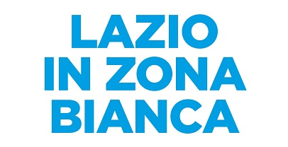 La Regione Lazio in Zona Bianca dal 14 giugno