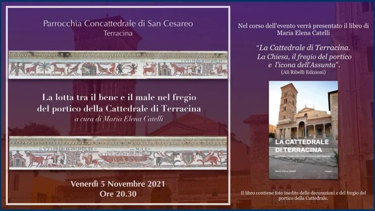 """Il 5 novembre (ore 20:30) presso la Cattedrale presentazione del libro """"La Cattedrale di Terracina, La chiesa, il fregio del portico, l'icona dell'Assunta"""""""