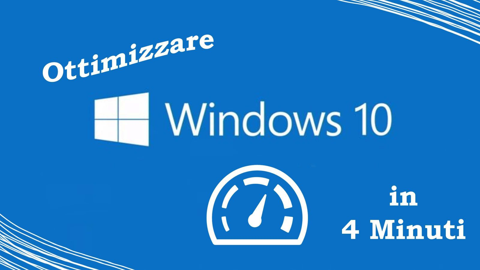 velocizzare windows 10 guida