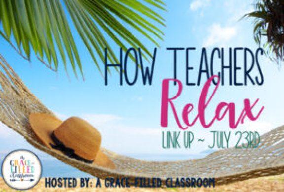 How Teachers Relax- Blog Image.001