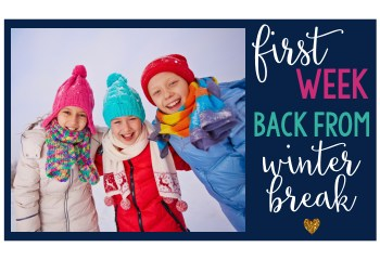 Ideas for Your Class After Winter Break