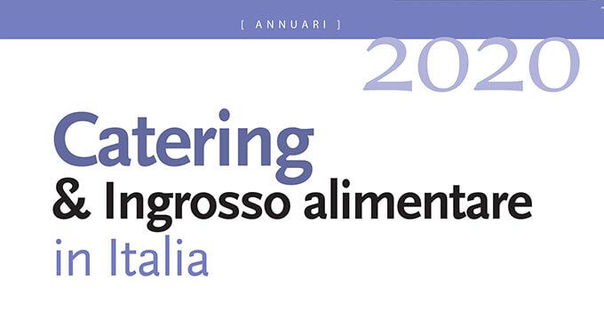 Tutto il canale fuori casa nell'Annuario Agra Catering & Ingrosso Alimentare in Italia 2020